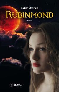 Rubinmond – Nadine Stenglein
