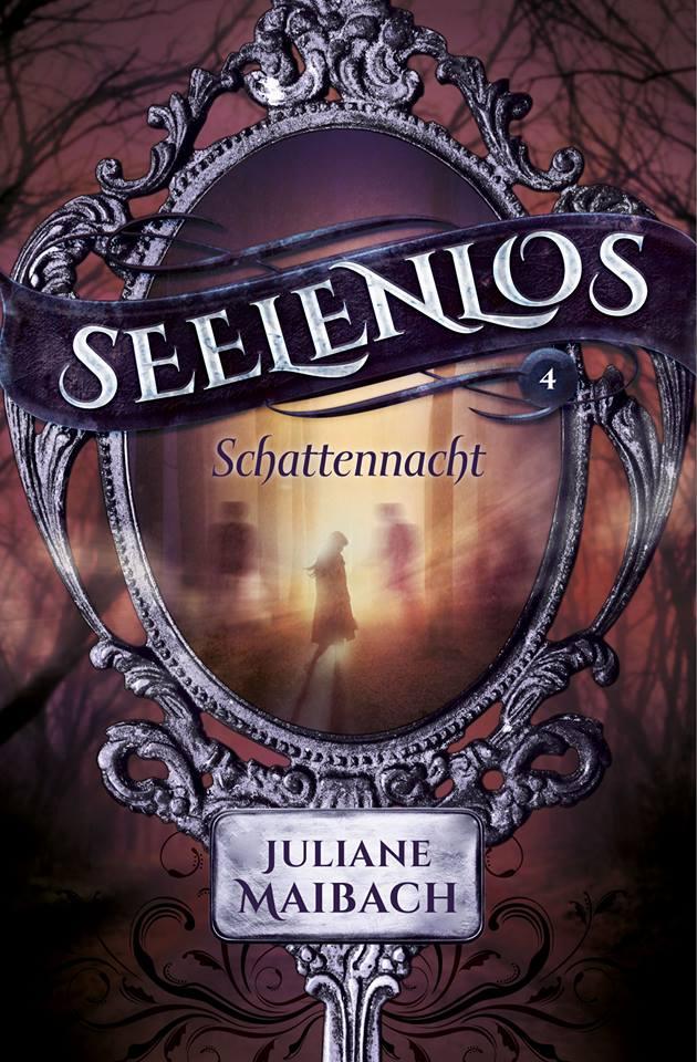 Seelenlos: Schattennacht – Juliane Maibach