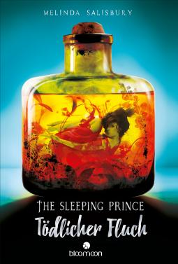 The Sleeping Prince – Tödlicher Fluch – Melinda Salisbury