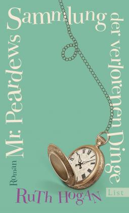 Mr. Peardews Sammlung der verlorenen Dinge – Ruth Hogan