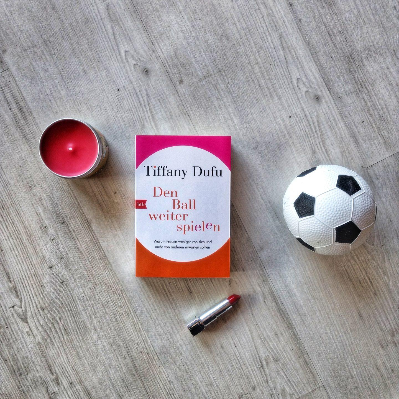 Den Ball weiterspielen – Tiffany Dufu